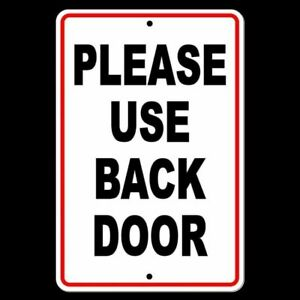 Please Use Back Door Sign Metal Warning Delivery Notice Please Knock