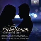 Liebestraum: Romantic Piano Music (CD, Dec-2014, Brilliant Classics)