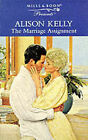 The Marriage Assignment by Alison Kelly (Paperback, 1999)
