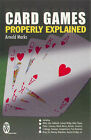 Card Games Properly Explained by Arnold Marks (Paperback, 1995)