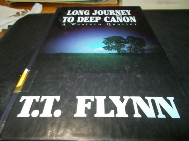 Western: Long Journey to Deep Canon : A Western Quartet by T. T. Flynn (1998,...