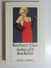 Barbara Vine Schwefelhochzeit Roman Diogenes Verlag