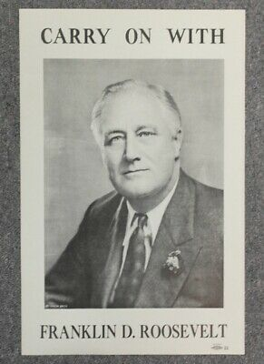 4405 1940 Campaign CARRY ON with Franklin D ROOSEVELT Original Poster