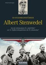 Kaltenegger: Sturmbannführer Albert Stenwedel Von der LAH zur 13. Handschar NEU