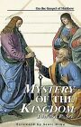 Mystery of the Kingdom: On the Gospel of Matthew by Edward Sri (Paperback, 2001)