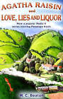 Agatha Raisin and Love, Lies and Liquor by M. C. Beaton (Paperback, 2007)