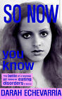 So Now You Know by Darah Echevarria (Paperback / softback, 2004)