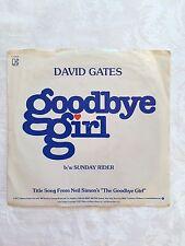 David Gates, goodbye girl, 45 RPM 7 Inch Single, Vinyl, 1977, Elektra/Asylum