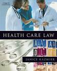 Health Care Law by Janice Kazmier (Paperback, 2008)