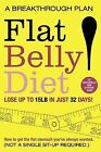Flat Belly Diet: How to Get the Flat Stomach You've Always Wanted by Liz Vaccariello (Paperback, 2009)