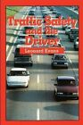 Traffic Safety and the Driver by Leonard Evans (Paperback / softback, 1991)