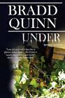 Under: Revised Edition by Bradd Quinn (Paperback / softback, 2009)