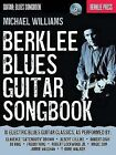 Berklee Blues Guitar Songbook by Michael Williams (Mixed media product, 2010)