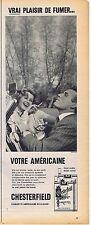 PUBLICITE ADVERTISING 015 1957 CHESTERFIELD cigarettes américaines