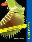 Killer Plants by Helen Bird, David Orme (Paperback, 2009)