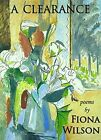A Clearance: Poems by Fiona Wilson (Paperback, 2015)