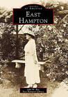 East Hampton by John W Rae, East Hampton Library (Paperback / softback, 2000)