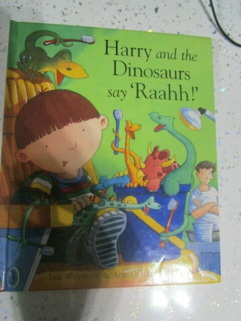 harry and the dinosaurs say raahh childrens hardback book childrens