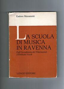Eudoro-MARAMOTTI-La-scuola-di-musica-a-Ravenna-Longo-Accademia-dei-filarmonici