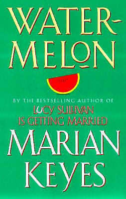 1 of 1 - Watermelon by Marian Keyes, 9780099429982 paperback book