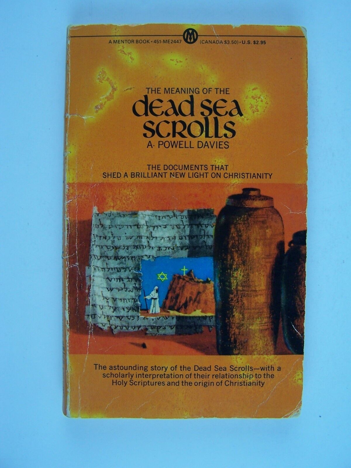 The Meaning of the Dead Sea Scrolls Mass Market Paperba