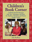 Children's Book Corner: A Read-Aloud Resource with Tips, Techniques, and Plans for Teachers, Librarians and Parents Grades 5 and 6 by ABC-CLIO (Paperback, 2006)