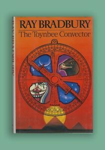The Toynbee Convector - Stories By Ray Bradbury Fine SIGNED HC 1st Edition Book