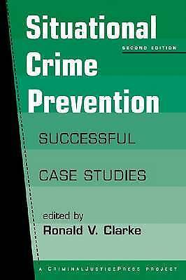 (Very Good)-Situational Crime Prevention: Successful Case Studies (Paperback)-Cl