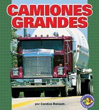 Camiones Grandes (Big Rigs) (Libros Para Avanzar-Potencia En Movimiento (Pull Ah