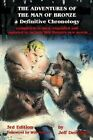 The Adventures of the Man of Bronze: A Definitive Chronology, 3rd Edition by Jeff Deischer (Paperback / softback, 2012)