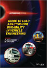 Guide to Load Analysis for Durability in Vehicle Engineering by John Wiley & Sons Inc (Hardback, 2013)