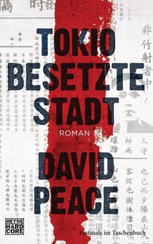 1 von 1 - Tokio Besetzte Stadt von David Peace (2012, Taschenbuch)