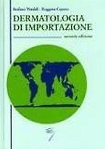 Stafano-Veraldi-Dermatologia-di-importazione-Seconda-edizione-poletto