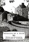 Remains of a Year 9781456778828 by Bernard F. Carter Hardcover