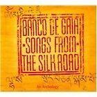 Banco de Gaia - Songs from the Silk Road (2011)
