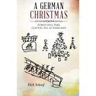 a German Christmas Forest Hill Park Clifton N.j. as Farmland Paperback – 31 Jul 2014