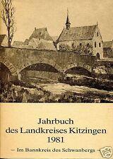 JAHRBUCH DES LANDKREISES KITZINGEN 1981 Im Bannkreis des Schwanbergs !NEU!