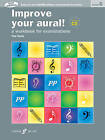 Improve Your Aural Grade 6: A Workbook For Examinations by Paul Harris (Mixed media product, 2011)