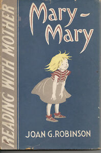 MARY-MARY-Reading-with-Mother-series-Joan-G-Robinson-1st-Edition-1957-HARD-CO