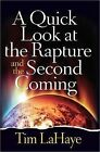 A Quick Look at the Rapture and the Second Coming by Tim F. LaHaye (Paperback, 2013)
