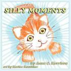 Silly Moments by Anna C Morrison, Marina Movshina (Paperback / softback, 2010)