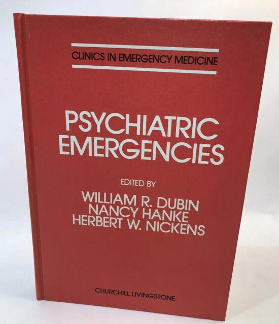 Handbook of Psychiatric Emergencies by Dubin Hanke Nickens Clinics ER Medicine