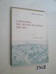 Mangone-L-039-INDUSTRIA-DEL-REGNO-DI-NAPOLI-1859-1860-29G8