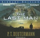 The Last Man by P T Deutermann (CD-Audio, 2012)
