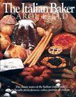 The Italian Baker by Carol Field (Hardback, 1985)