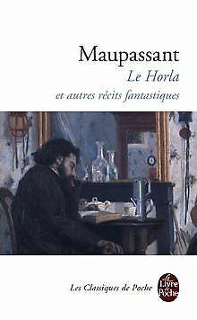 Le Horla et autre récits fantastiques de Guy de Mau...   Livre   état acceptable