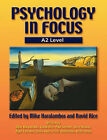 Psychology in Focus A2 Level by Mike Haralambos, Nigel Foreman, David Rice, Paul Stenner, Steve Brown, Steve Jones, Keith Sharp (Hardback, 2002)