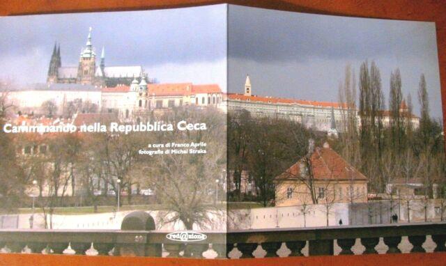 STRAKA Camminando nella Repubblica Ceca- VEDI REPARTO REPARTO LIBRI FOTOGRAFIA