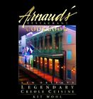 Arnaud's Restaurant Cookbook: New Orleans Legendary Creole Cuisine by Kit Wohl (Hardback, 2005)
