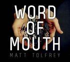 Word of Mouth [Digipak] by Matt Tolfrey (CD, Nov-2012, Leftroom)